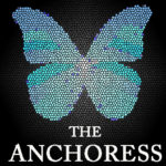 The Anchoress FINAL