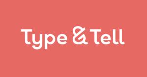 Type&Tell